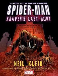 Spider-man: Kraven's Last Hunt Prose Novel by Neil Kleid