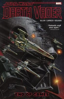 Star Wars: Darth Vader Vol. 4 - End Of Games by Kieron Gillen
