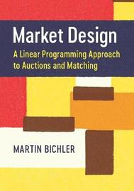 Market Design by Martin Bichler