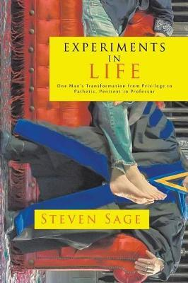 Experiments in Life by Steven Sage image