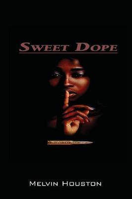 Sweet Dope by Melvin Houston image