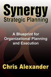 Synergy Strategic Planning by Chris Alexander