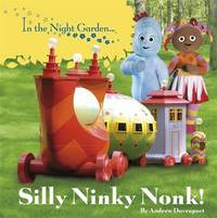 In the Night Garden: Silly Ninky Nonk! by BBC Books image