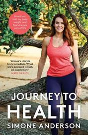 Journey to Health by Simone Anderson