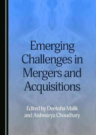 Emerging Challenges in Mergers and Acquisitions