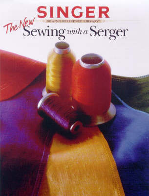 The New Sewing with a Serger by Creative Publishing International image