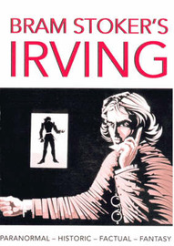 "Bram Stoker's ""Irving"" by Terry Cunningham"