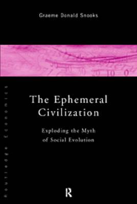 The Ephemeral Civilization by Graeme Snooks image