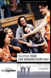 Sharing Your Life Mission Every Day: Six Sessions on Evangelism by Brett Eastman image
