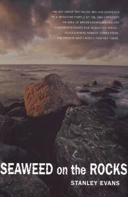 Seaweed on the Rocks by Stanley Evans