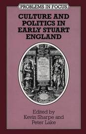 Culture and Politics in Early Stuart England image