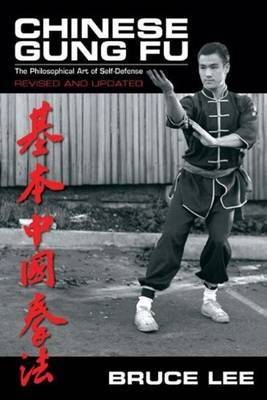Chinese Gung Fu by Bruce Lee