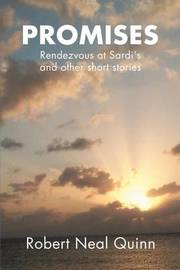 Promises: Rendezvous at Sardi's by Robert N Quinn image
