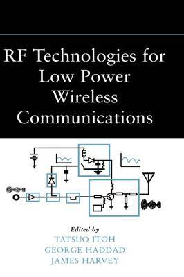 RF Technologies for Low Power Wireless Communications image