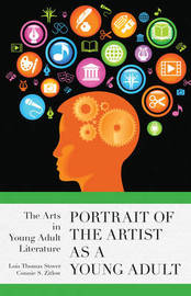 Portrait of the Artist as a Young Adult by Lois Thomas Stover