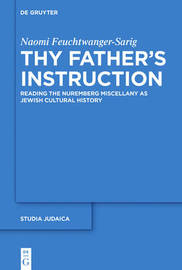 Thy Father's Instruction by Naomi Feuchtwanger-Sarig