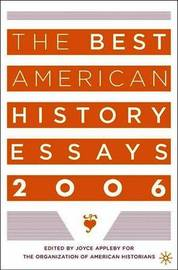 The Best American History Essays 2006