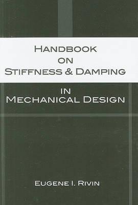 Handbook of Stiffness and Damping in Mechanical Design