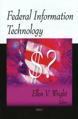 Federal Information Technology