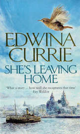 She's Leaving Home by Edwina Currie image