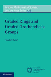 Graded Rings and Graded Grothendieck Groups by Roozbeh Hazrat