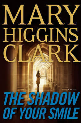 The Shadow of Your Smile by Mary Higgins Clark image