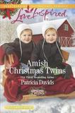Amish Christmas Twins by Patricia Davids