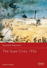 The Suez Crisis 1956 by Derek Varble image