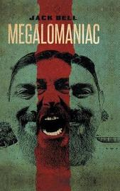 Megalomaniac by Jack Bell
