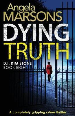Dying Truth by Angela Marsons image