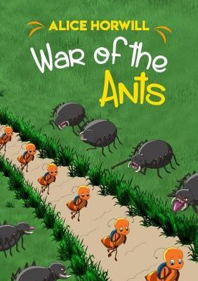 War of the Ants by Alice Horwill image