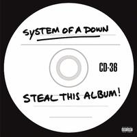 Steal This Album! by System Of A Down