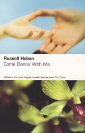 Come Dance With Me by Russell Hoban