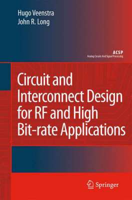Circuit and Interconnect Design for RF and High Bit-rate Applications by Hugo Veenstra image