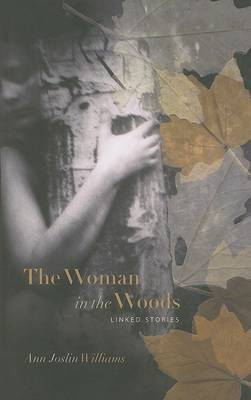 The Woman in the Woods by Ann Joslin Williams image