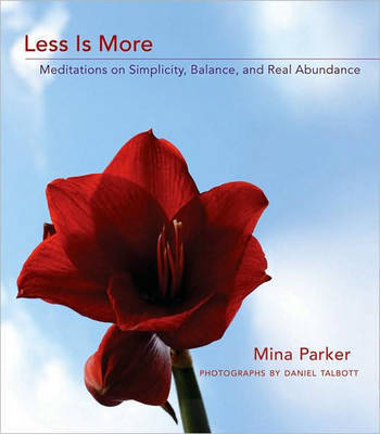 Less is More by Mina Parker