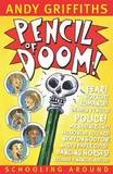 Pencil of Doom! by Andy Griffiths