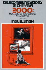 Telecommunications in the Year 2000 by I. Singh