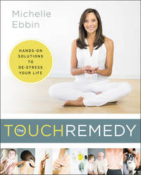 The Touch Remedy by Michelle K. Ebbin