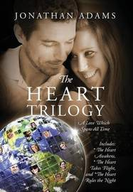 The Heart Trilogy by Jonathan Adams