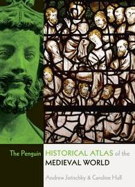The Penguin Historical Atlas of the Medieval World by Andrew Jotischky image