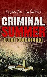 Inspector Cataldo's Criminal Summer by Luigi Guicciardi image