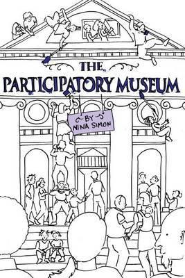 The Participatory Museum by Nina Simon