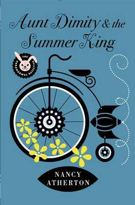 Aunt Dimity and the Summer King by Nancy Atherton