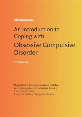 Introduction to Coping with Obsessive Compulsive Disorder by Leonora Brosan image