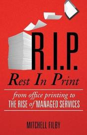 Rest in Print by Mitchell Filby