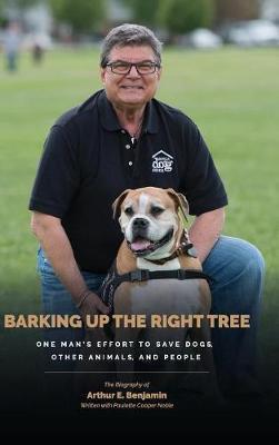Barking Up the Right Tree by Arthur Benjamin