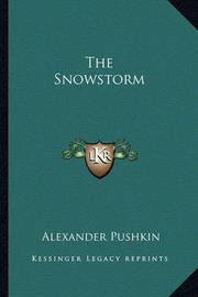 The Snowstorm by Alexander Pushkin