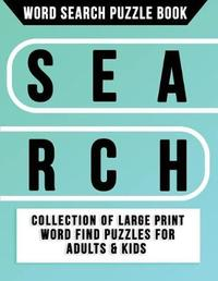 Word Search Puzzle Book by Wordsearch Puzzle Books Team