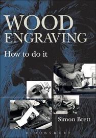 Wood Engraving by Simon Brett